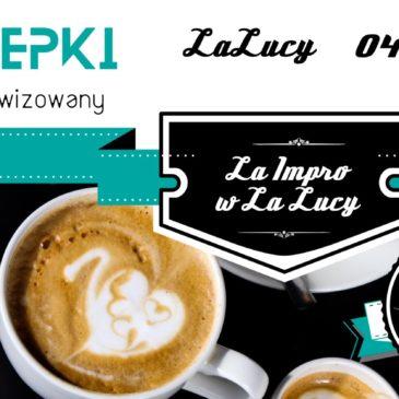 Występ: La Impro w La Lucy (4 sierpnia)